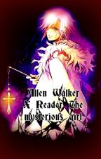 Allen Walker X Reader The mysterious girl by XXILoveAnime123