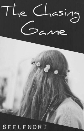 The Chasing Game [beendet]