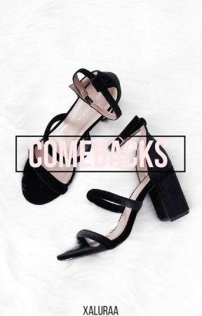 ||Comebacks|| by xAluraa