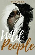 Wild People  [Unedited] by Minosta