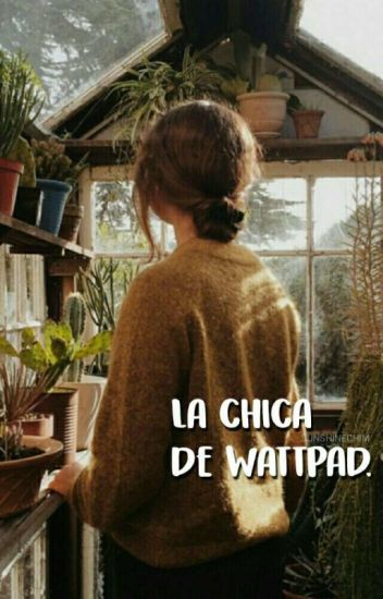 La Chica De Wattpad [Rubius & Tú] (Terminada)