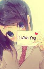 I love you ❤️[ FINALIZADA ]  by AstridHofferson469