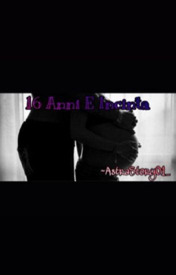 16 Anni E Incinta..