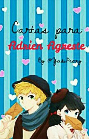 Cartas Para Adrien Agreste [TERMINADA]