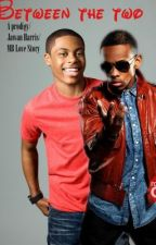Between The Two : Prodigy/Mindless Behavior/Jawan Harris Love Story by mindlesscbe