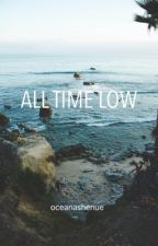 All Time Low || NS (Fin: 27/12/13) by oceanashenue