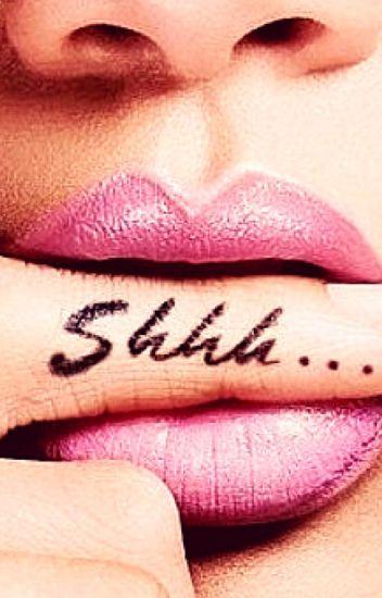 Shhh...