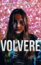 VOLVERÉ. by Overboard22