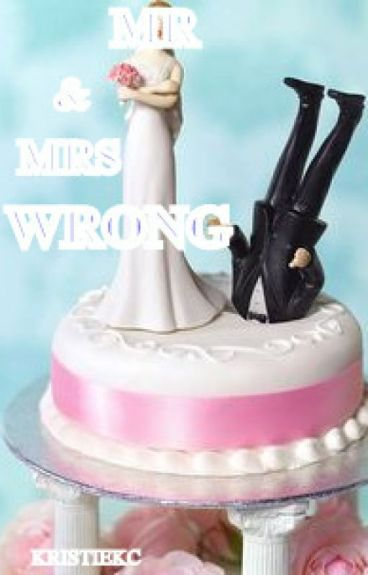 Mr & Mrs Wrong