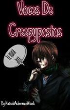 Voces de los creepypastas © by HatsuneAckerman