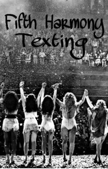 Fifth Harmony Texting