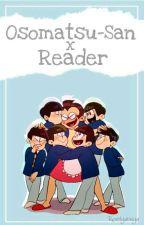 Osomatsu-San x Reader by Revolyutsiya
