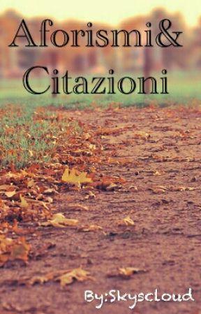 Aforismi Citazioni Frasi Di Canzoni Italiane Wattpad