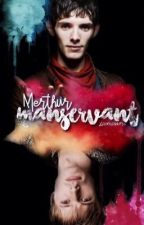 Manservant (Murthur FanFic) by louislover16