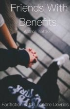 Friends With Benefits | L.D. by nattixx