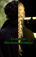 Uczennica Sherlocka Holmesa (w trakcie poprawek) by Babette_127