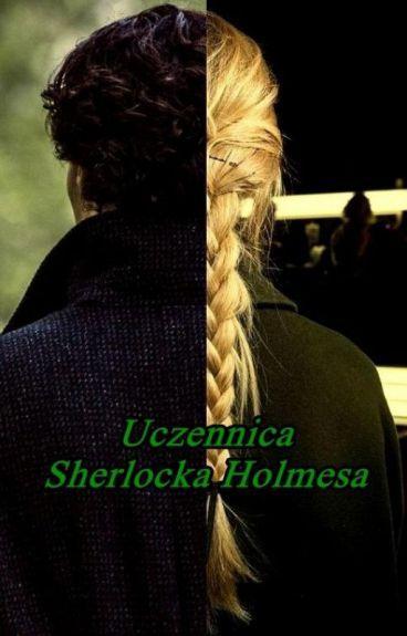 Uczennica Sherlocka Holmesa (w trakcie poprawek)