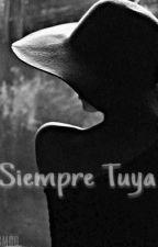 Siempre Tuya  by Garcia__28