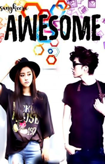AWESOME (Luhan Fanfiction)