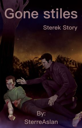 Gone Stiles { Sterek } by DipshitRichie