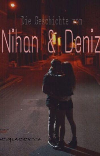Die Geschichte von Nihan & Deniz