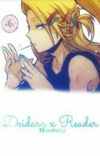 Deidara X Reader PL |ZAKOŃCZONE| by Morelovva