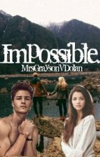 Impossible by MoonlightxVampire