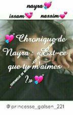 Chronique de Nayra : «Est-ce que tu m'aimes ?»[RÉÉCRITURE] by _princesse_221