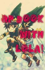 RP Book with Lola! [ALL KINDS OF RP!] by an_upsidedown_memory