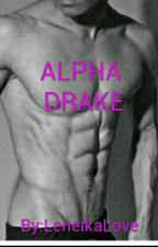 ALPHA DRAKE by LeneikaLove