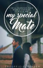 My Special Mate by MissReader00