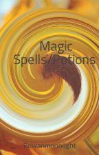 Magic Spells/Potions by Rowanmoonlight