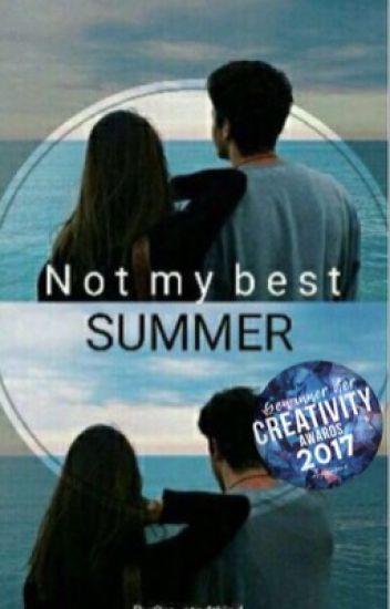 Not my Best Summer