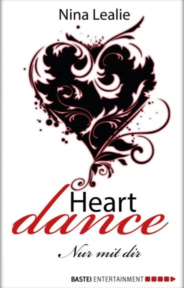 Heartdance - Nur mit dir [LESEPROBE]
