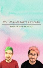 My Imaginary Friend ☾ Septiplier Fanfiction by SeptiplierxAway