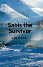 SABIS the SURVIVOR by grieferic