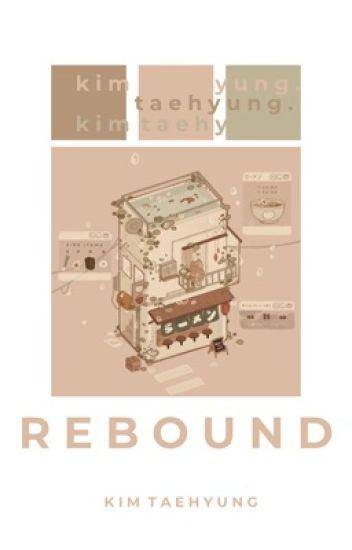 Rebound + k.t.h  | Wattys 2017