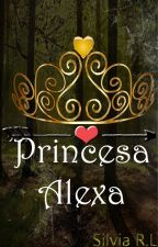 Princesa Alexa (PE #3) by berenephilim