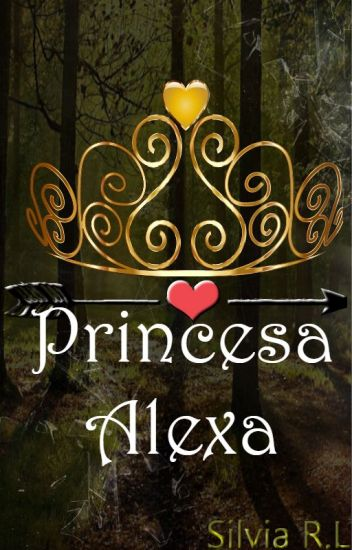 Princesa Alexa (PE #3)