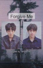 Forgive me [EDITING HIATUS] by Kookies_n_Cum