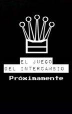 El Juego del Intercambio (Camren/Norminah) by TheBookstore