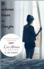 No Podemos Tomar Su Corazón[Concurso: UCAMA] by SomedayLive
