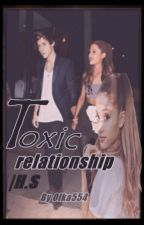 Toxic Relationship ||H.S by Olka554