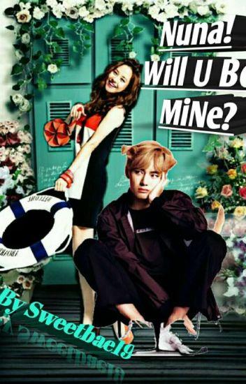 [C]Nuna,will U Be Mine?(V♥ji Hyo Love Story)✔✔