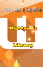 Wattpad's Library by Hungerkittens