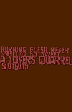 burning flesh never smelled so sweet. by SLUTGUTS