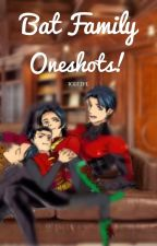 Bat Family Oneshots by 1cefire