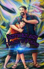 Semideuses E Deuses No Whatsapp(Livro 3)(Final) by Nayra_eduarda