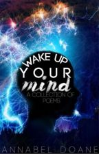 Wake up your mind. (a collection of poems) by Bellsiebow