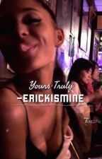 Yours Truly  by Erickismine